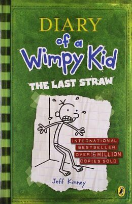 Diary of a wimpy kid : The last straw. 9780141336350
