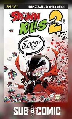 SPAWN KILLS EVERYONE TOO #1 COVER B BLOODY (IMAGE 2018 1st Print) COMIC
