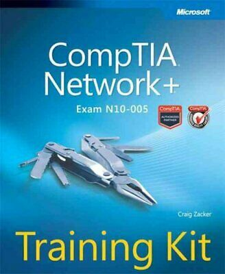 CompTIA Network+ Training Kit (Exam N10-005) by Craig Zacker 9780735662759