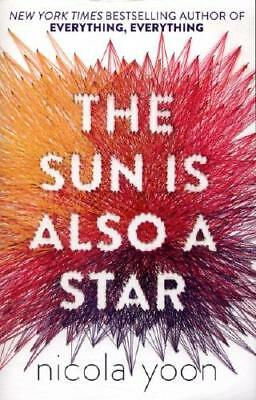 The Sun Is Also a Star by Nicola Yoon (author)