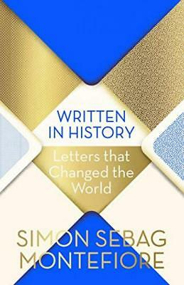 Written in History: Letters that Changed the World Hardcover – 4 Oct 2018
