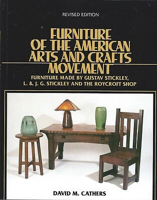 Furniture of the American Arts and Crafts Movement - Stickley, Roycroft