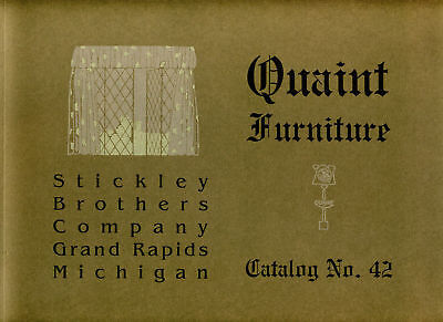 Stickley Brothers Quaint Furniture Catalog 42 (1914) - New/direct from publisher