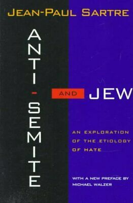 Anti-Semite and Jew An Exploration of the Etiology of Hate 9780805210477