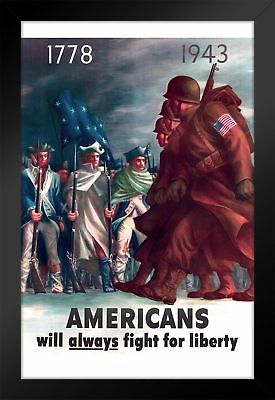 Americans Always Fight for Liberty WPA War Propaganda Framed Poster 14x20... New