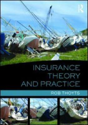 Insurance Theory and Practice by Rob Thoyts