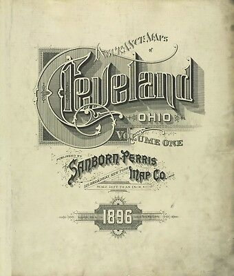 Cleveland, Ohio~Sanborn Map© sheets~84 TIFF maps in color~mapped 1896 on DVD