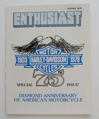Harley Davidson Enthusiast Magazine Spring 1978 75th Anniversary