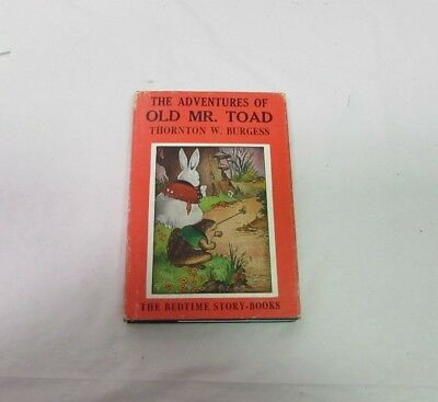 The Adventures Of Old Mr. Toad Thornton Burgess 1943 Bed Time Story Books HCDJ