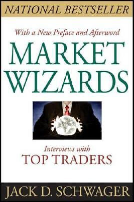 Market Wizards by Jack D Schwager