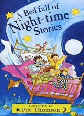 A Bed Full of Night-time Stories By Pat Thomson