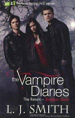 Vampire Diaries 6: The Return: Shadow Souls By L. J. Smith