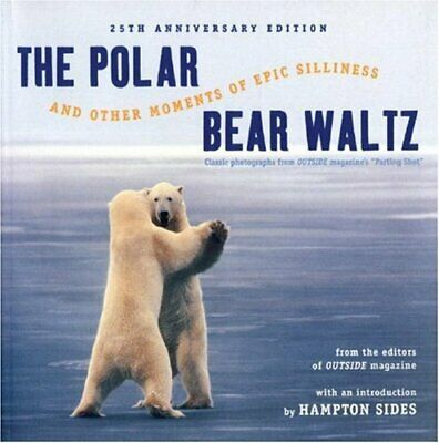 The Polar Bear Waltz and Other Moments of Epic Silliness: Comic Classics from O