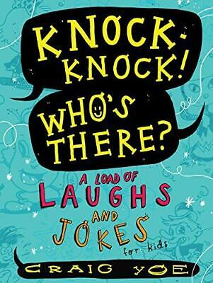 Knock-Knock! Who's There?: A Load of Laughs and Jokes for Kids