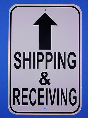 "Shipping And Receiving 12X18"" Aluminum Sign Will Not Rust USA Made parking Sign"