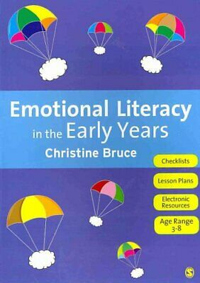 Emotional Literacy in the Early Years by Christine Bruce 9781849206037