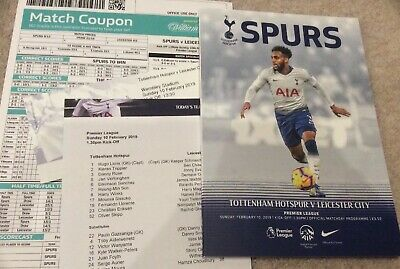 PROGRAMME. TEAM SHEET. USED TICKET. Tottenham Spurs v Leicester 10 February 2019