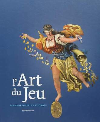 FRENCH BOOK : The art of the game - 75 years of National Lottery