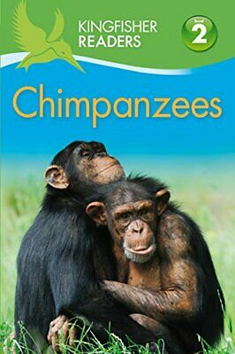 Kingfisher Readers: Chimpanzees (Level 2 Beginning to Read Alone)-Claire Llew