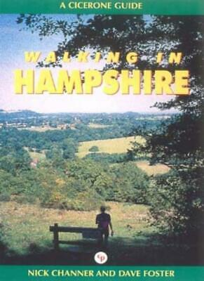 Walking in Hampshire (Cicerone Guide)-Mick Channer, Dave Foster