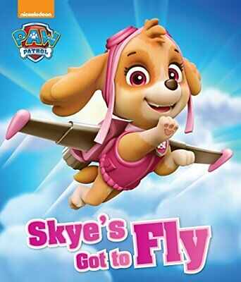 Nickelodeon Paw Patrol Skye's Got to Fly (Picture Book)-Parragon