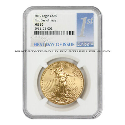 2019 $50 American Gold Eagle NGC MS70 First Day of Issue FDOI 1oz 22KT Coin