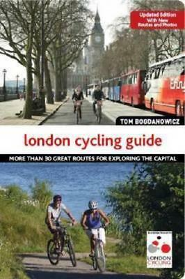 London Cycling Guide by Tom Bogdanowicz (author)