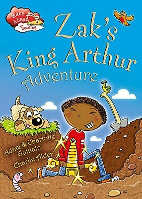 Zak's King Arthur Adventure (Race Ahead With Reading)-Charlotte Guillain, Ada