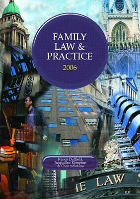 Family Law and Practice 2005/2006 (Lpc)-Nancy Duffield, Christa Sabine, Jacquel