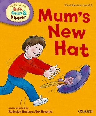 Oxford Reading Tree Read with Biff, Chip and Kipper: First Stories: Level 2: .