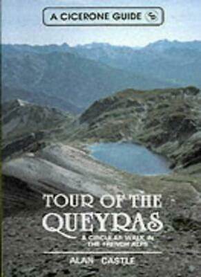 Tour of the Queyras: A Circular Walk in the French Alps (Cicerone guide)-Alan C