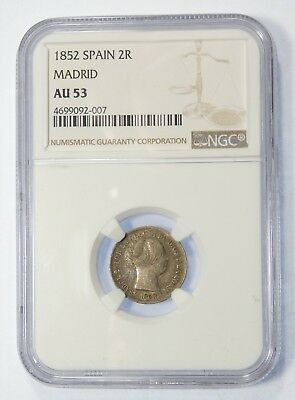 1852 SPAIN Isabel II Silver 2 Reales Coin CERTIFIED NGC AU 53