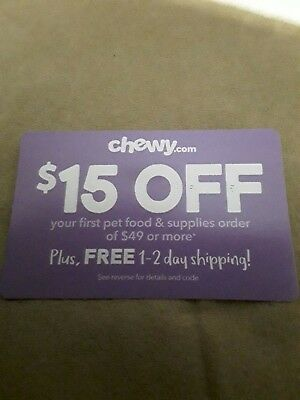 CHEWY $15 OFF First Order of $49 ~ Exp. 3/31/19 (Pet Supplies) Sent Fast!