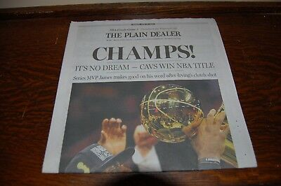 29a922dd614 6 20 16 Plain Dealer Champs! Newspaper Cavaliers LeBron James NBA Champs