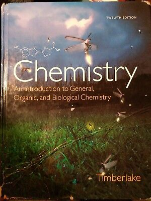 Chemistry: An Introduction to General, Organic, and Biological Chemistry [12th E