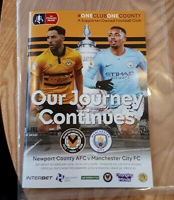 Newport County v Manchester City FA Cup 5th round 16.02.19 Programme.