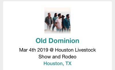 2019 Old Dominion Rodeo Houston Sec 352 row c, Seat 8,March 4 @ 6:45 pm