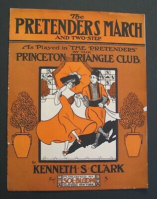 Pretenders March & 2-step Kenneth Clark 1905 Sheet Music Princeton Triangle Club