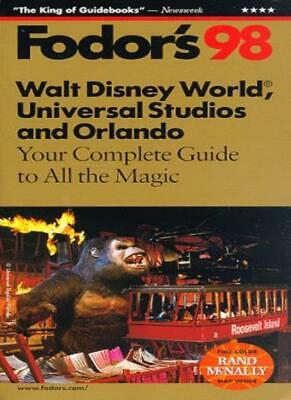 Walt Disney World, Universal Studios and Sea World 1998: Your Complete Guide .