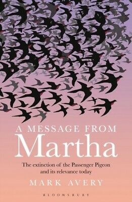 A Message from Martha: The Extinction of the Passenger Pigeon and I...