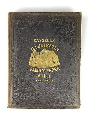 1858 Cassell's Illustrated Family Paper Vol I New Series Hardback
