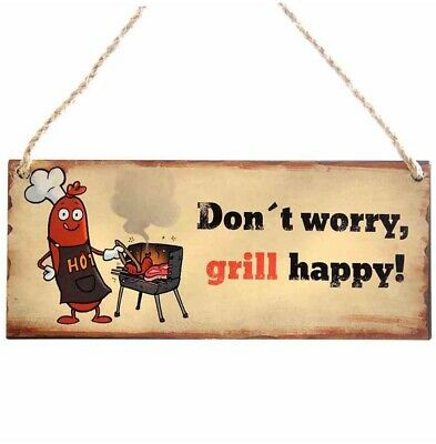 G3829: Retro Metal Sign, Don`T Worry , Grill Happy, Amusing Wall Sign 13x31