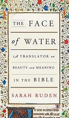 The Face of Water - A Translator on Beauty and Meaning in the Bible