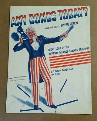 """""""Any Bonds Today?"""" WWII Uncle Sam Sheet Music,Irving Berlin,1941"""