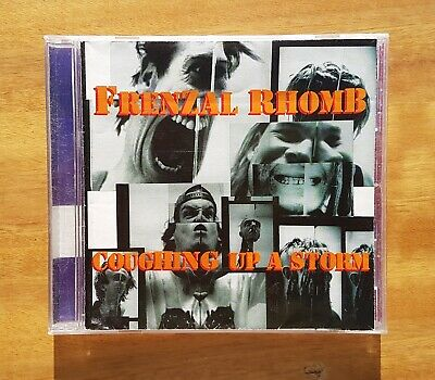 FRENZAL RHOMB - Coughing Up A Storm CD 1995