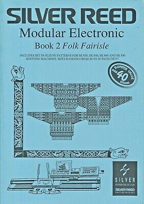 Silver Reed MODULAR ELECTRONIC BOOK 2 - Folk Fairisle, by Nelson -  40+ Designs