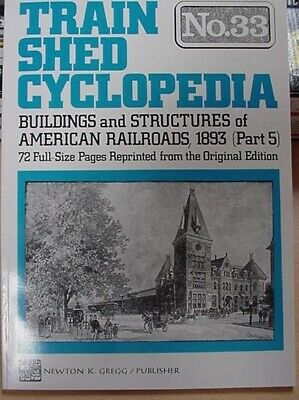 Train Shed Cyclopedia #33 Buildings & Structures 1893