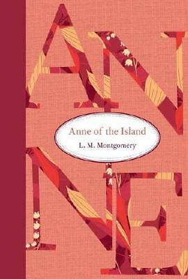 Anne of the Island by L. M. Montgomery (author)