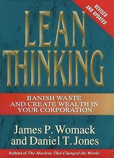 Lean Thinking: Banish Waste and Create Wealth in Your Corporation, Revised...