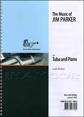 The Music of Jim Parker Tuba/Eb Bass Bass Clef Music Book SAME DAY DISPATCH